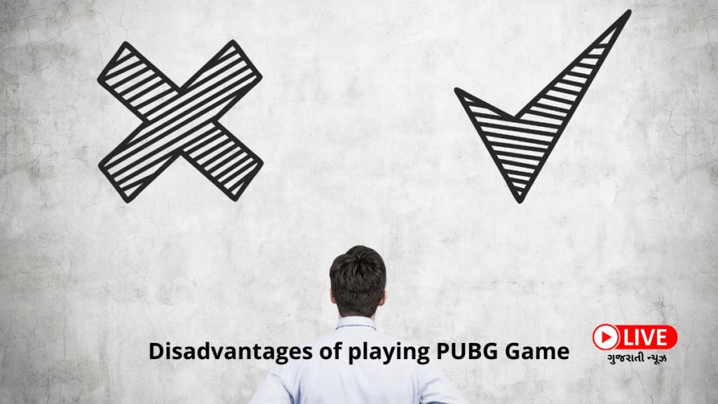 Disadvantages of playing PUBG Game How do I install PUBG?, પબજી ગેમ, પબજી ગેમ રમવાની, Pubg ગેમ ડાઉનલોડ, પબજી લાઈવ ગેમ ડાઉનલોડ, પબજી મોબાઈલ ગેમ ડાઉનલોડ Jio, પબજી મોબાઇલ, પબજી લાઈટ apk, પબજી મોબાઇલ ડાઉનલોડિંગ, પબજી ડાઉનલોડ કરો, પબજી લાઈટ ગેમ ડાઉનલોડ, પબજી jio, પબજી લાઈટ, પબજી લાઈટ હેક, PUBG મોબાઈલ હેક, pubg ગેમ ડાઉનલોડ, પબજી અપડેટ, ઇન્ડિયન પબજી, પબજી online, પબજી અપડેટ, કોરિયા પબજી, પબજી like, પબજી કોરિયા વર્ઝન, પબજી લાઈવ ગેમ ડાઉનલોડ, પબજી મોબાઇલ અપડેટ, પબજી મોબાઈલ ગેમ ડાઉનલોડ jio, પબજી ગીત, Pubg ગેમ, પબજી મોબાઇલ,